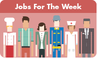 Jobs For The Week